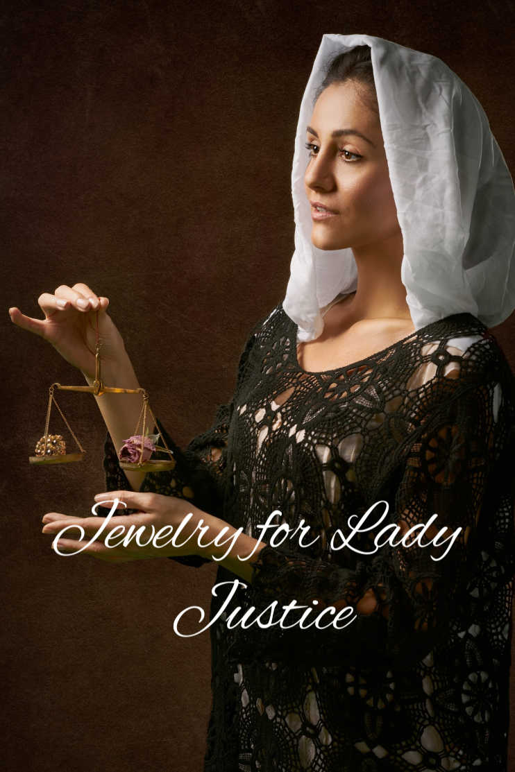 Jewelry for Lady Justice