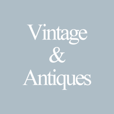 Vintage and Antiques